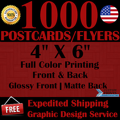 1000 Custom 4X6 Postcards/flyers Full Color Printing Free Design Free Shipping