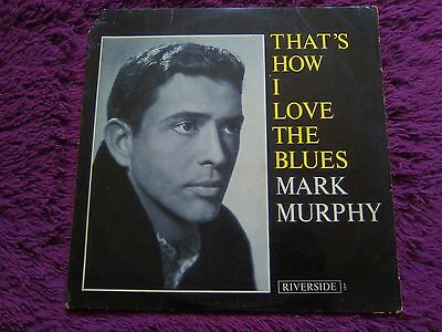Mark Murphy ‎– That's How I Love The Blues ,  Vinyl, LP, Holland , RM 441