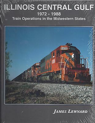 ILLINOIS CENTRAL GULF, 1972-1988, (IC & GM&O in MIDWESTERN STATES) NEW BOOK