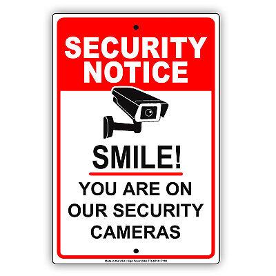 Security Notice Smile! You Are On Our Security Camera Aluminum 8x12 Sign