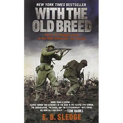 With the Old Breed: At Peleliu and Okinawa (Mass Market Paperback)