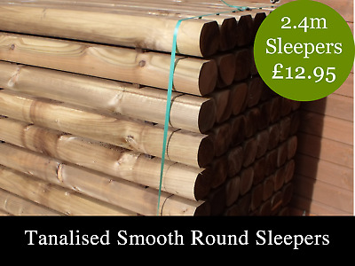 2.4m Planed Round Log Sleepers - brown tanalised- only £11.95