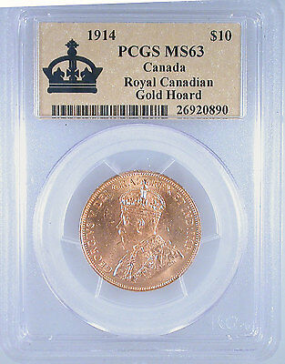 1914 Canada $10 Gold Royal Canadian Gold Hoard MS-63 PCGS Certiified