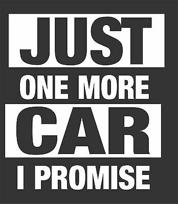Just One More Car Funny New Unisex T-Shirt