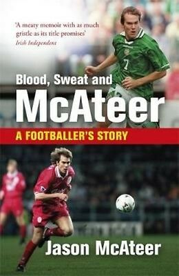 Blood, Sweat and Mcateer by Jason Mcateer Paperback Book