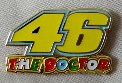 *NEW* 'The Doctor 46' enamel badge.Moto GP, Rossi.