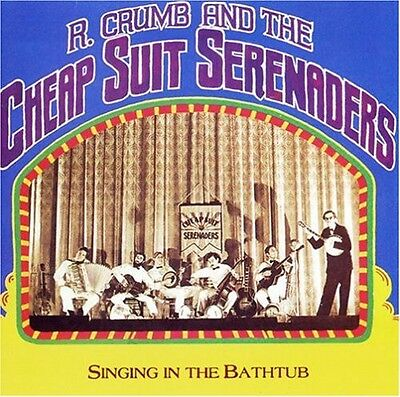 Singin' In The Bathtub - R. & His Cheap Suit Sere Crumb (CD Used Very Good)