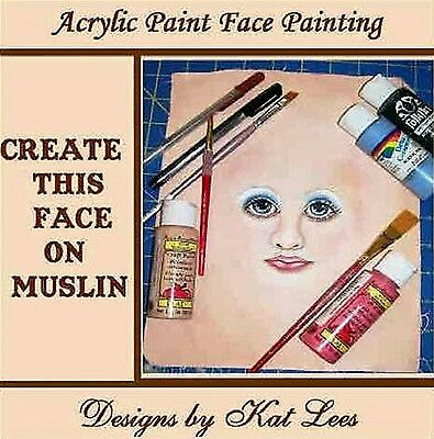 "*new* ""acrylic Paint Face Painting"" Downloadable Pdf Tutorial File By Kat Lees"