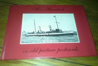 Hoo Hundred In Old Picture Postcards Book - Year 1989 - Hardback Book
