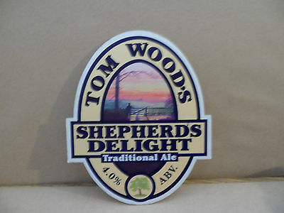 TOM WOODS SHEPHERDS DELIGHT  Ale Beer Pump Clip ,..