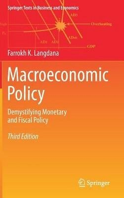 Macroeconomic Policy: Demystifying Monetary and Fiscal Policy by Farrokh Langdan