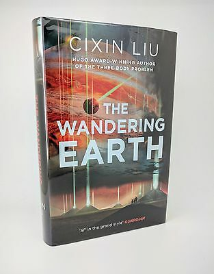 The Wandering Earth - Cixin Liu - Signed First Edition 1st/1st Limited 37/150