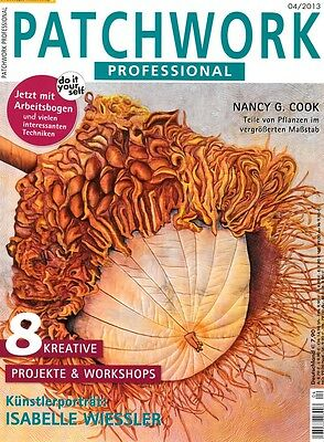 Patchwork Professional # 04/2013 - 8 Kreative Projekte & Workshops
