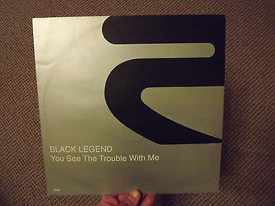 "Black Legend - You see the trouble with me 12"" vinyl single"
