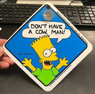 Official Very Rare 1990 The Simpsons DON'T HAVE A COW, MAN! Car Window Sign BART
