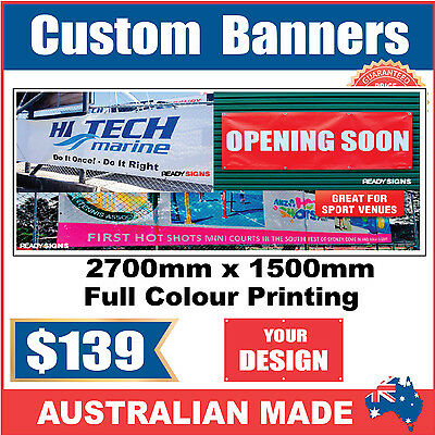 Custom Outdoor Vinyl Banner Sign - 2700mm x 1500mm - Australian Made