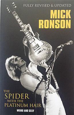 Mick Ronson The Spider With The Platinum Hair David Bowie
