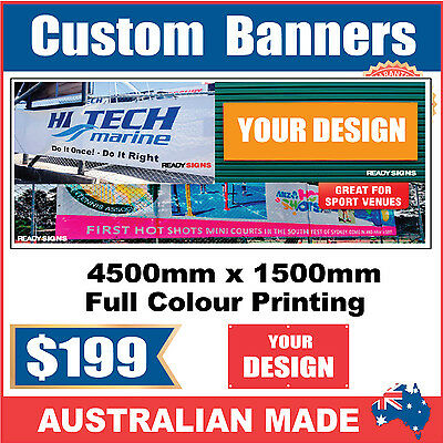Custom Outdoor Vinyl Banner Sign - 4500mm x 1500mm - Australian Made