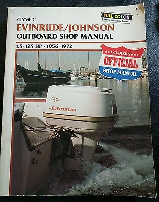 Clymer Evinrude Johnson outboard shop manual 1.5-125hp 1956-1972 service repair