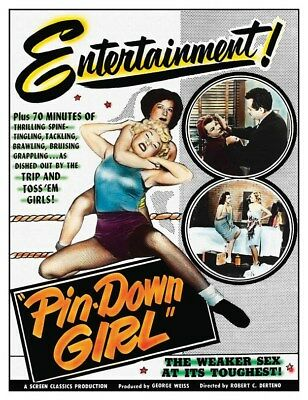 Retro 1950's Sexploitation Pin Down Girl Stripper Movie Poster