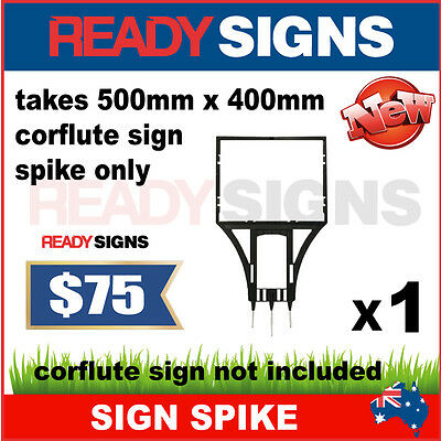 Sign Spike for 5mm 500mm W x 400mm H Corflute Sign - Ready Signs