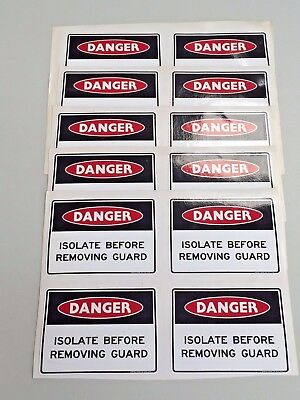 DANGER Isolate Before Removing Guard Vinyl Adhesive Sticker 96 x 70 mm Decal x20