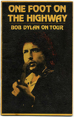 One Foot on the Highway Bob Dylan on Tour 1974 Klonh Books Bill Yenne