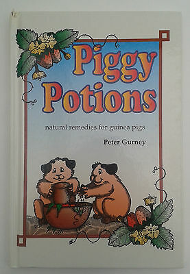 Piggy Potions: Natural Remedies for Guinea Pigs by Peter Gurney (Hardback, 2000)