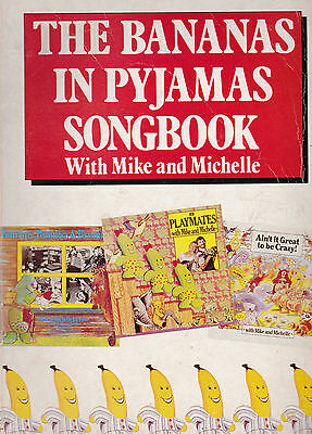 ABC The Bananas in Pyjamas Songbook with Mike & Michelle