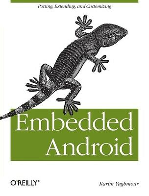 Embedded Android by Karim Yaghmour Paperback Book (English)