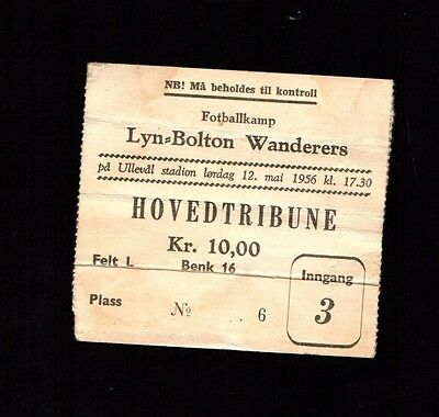 Rare 1956 Lyn Oslo ( Norway Norge ) v   Bolton Wanderers Ticket   POST FREE