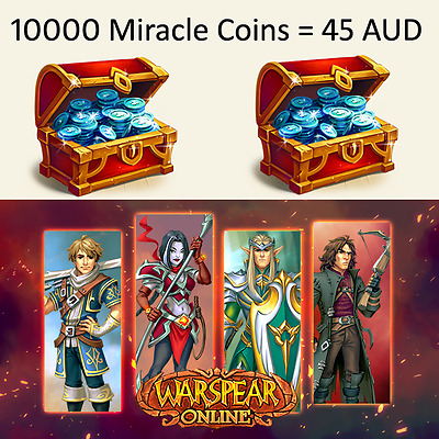 45 AUD for 10000 Miracle Coins - Warspear Online