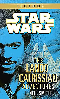Star Wars: The Adventures of Lando Calrissian, Good Condition Book, L. Neil Smit