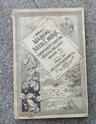 Antique 1880s 1883 Manual of Needlework Embroidery  Knitting Crocheting Lace