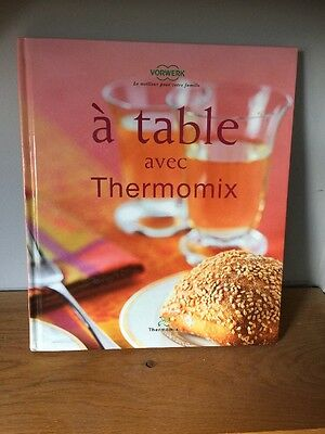 Livre Thermomix : A table avec Thermomix - TM 31