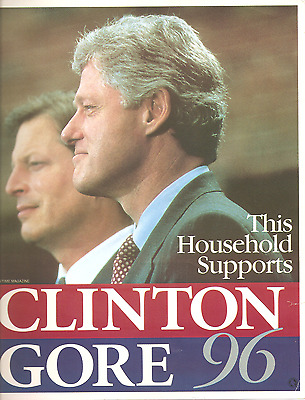 """1996 President Clinton/Gore """"This Household Supports"""" Original Campaign Poster"""
