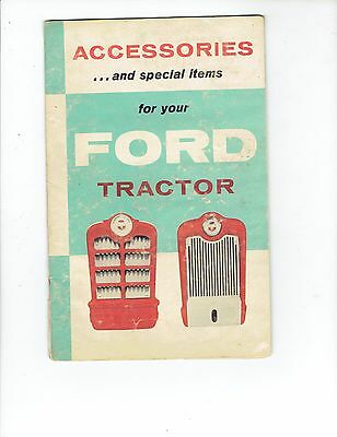 Brochure Accessories and Special Items For Your Ford Tractor AD-6336-2 ca 1958