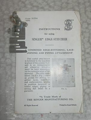 Singer Sewing machine Edge Stitcher Foot and Instructions