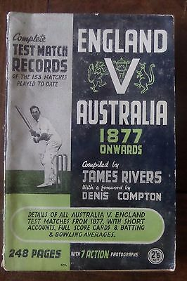 Cricket: England v Australia 1877 Onwards, Complete Test Match Record by Rivers