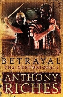 **NEW** - Betrayal: The Centurions I (Hardcover) - 1473628717