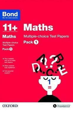 Bond 11+: Maths Multiple-choice Test Papers: Pack 1 (Paperback) 0192740857