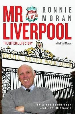Mr Liverpool: Ronnie Moran: The Official Life Story (Hardcover) 191033569X