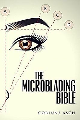 **NEW** - The Microblading Bible (Paperback) - 1541012879