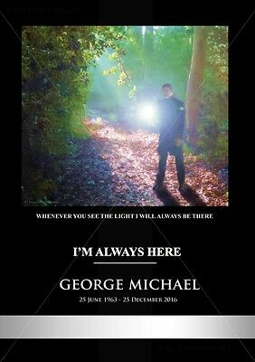 George Michael Tribute - I'm Always Here - 350GSM gloss A4 Poster 15% Charity