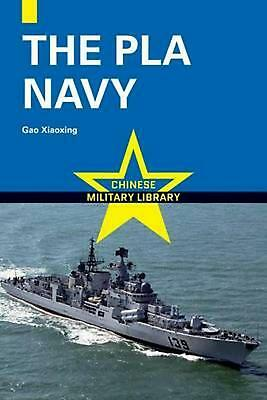 The PLA Navy by Xiaoxing Gao (English) Paperback Book Free Shipping!