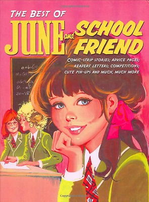 "The Best of ""June"" and ""Schoolfriend"" (Best of), Very Good Condition Book, , ISB"