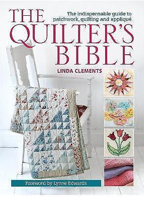 The Quilter's Bible - How to make a quilt and much more, 0715336266, New Book