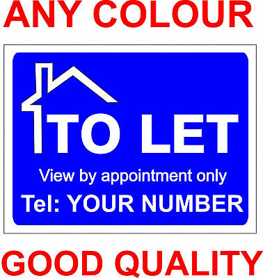 Property to let sign board. Personalised x 2.