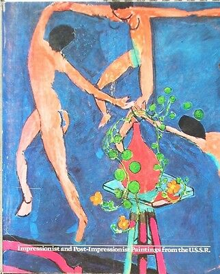 Impressionist and Post-Impressionist Paintings From the USSR 1973