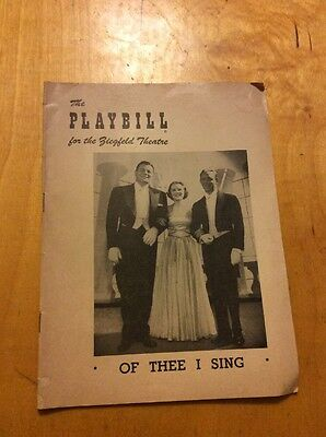 1952  Playbill Gershwin's Of Thee I Sing Victor Moore Lois Moran William Gaxton